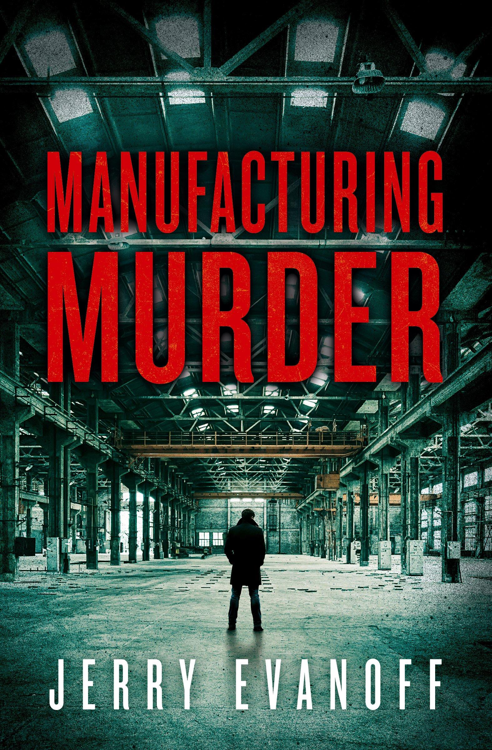 Manufacturing Murder
